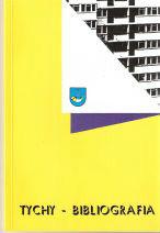 Okładka 1 tomu Bibliografii Miasta Tychy